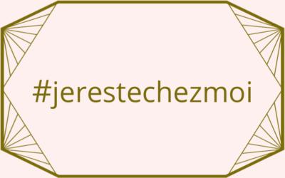 #jerestechezmoi / Confinement – Profiter des Bienfaits de la Maison BOËME, mais à distance