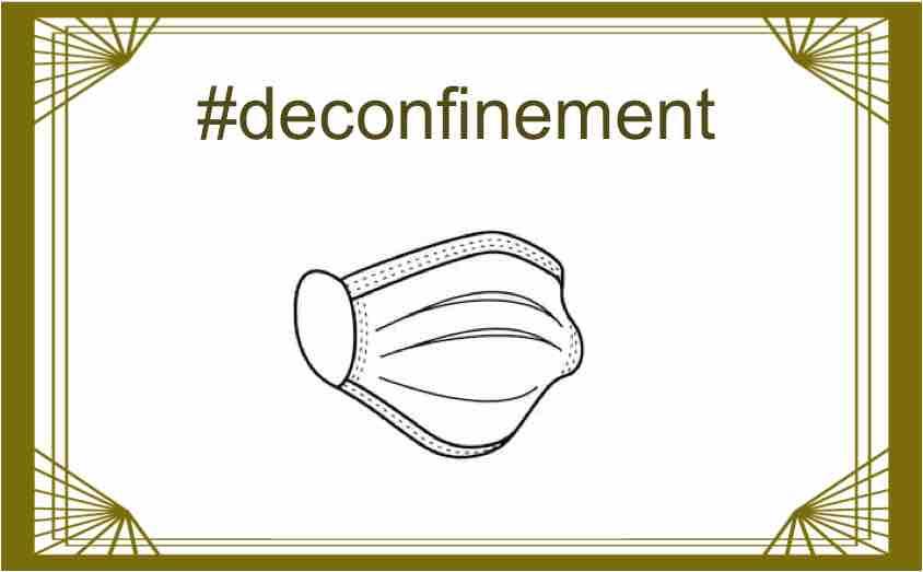 #deconfinement – Les conditions sanitaires