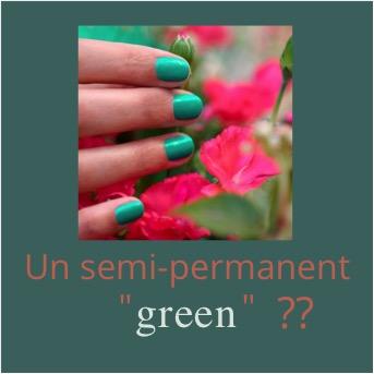 vernis semi permanent Green Flash Manucurist