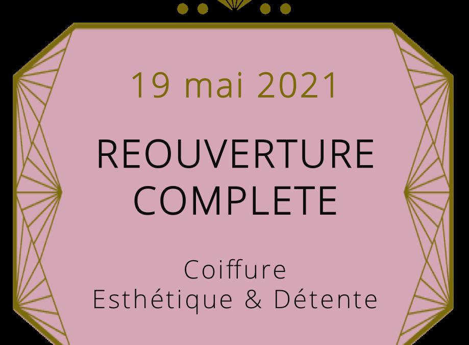 Réouverture complète 19 mai 2021